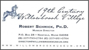 Robert Schmick, 19th Century Willowbrook Village